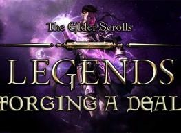 The Elder Scrolls Legends: Forging a Deal