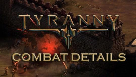 New Tyranny Combat Details