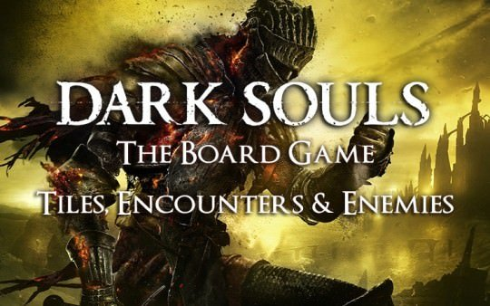 Dark Souls The Board Game Tiles, Encounters & Enemies
