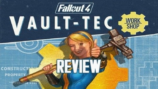 Fallout 4 Vault-Tec Workshop Review