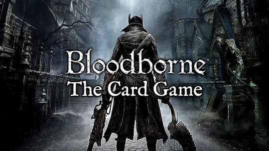 Bloodborne Card Game Puts Chalice Dungeons On Your Table