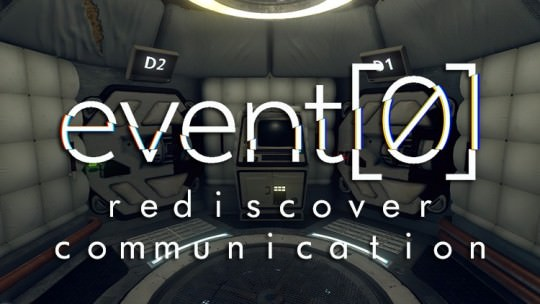 Event[0] Preview: Rediscover Communication