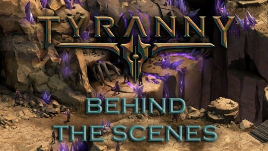 New Tyranny Dev Diary Reveals Behind the Scenes Development Concepts