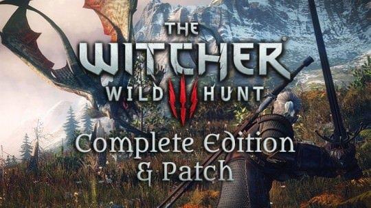 The Witcher 3 Game of the Year Edition & New Patch Release Today