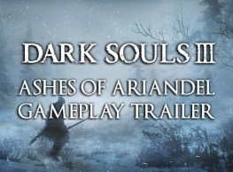 New Dark Souls 3 Ashes of Ariandel Trailer Released