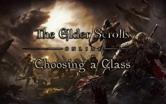 Choosing A Class in the Elder Scrolls Online