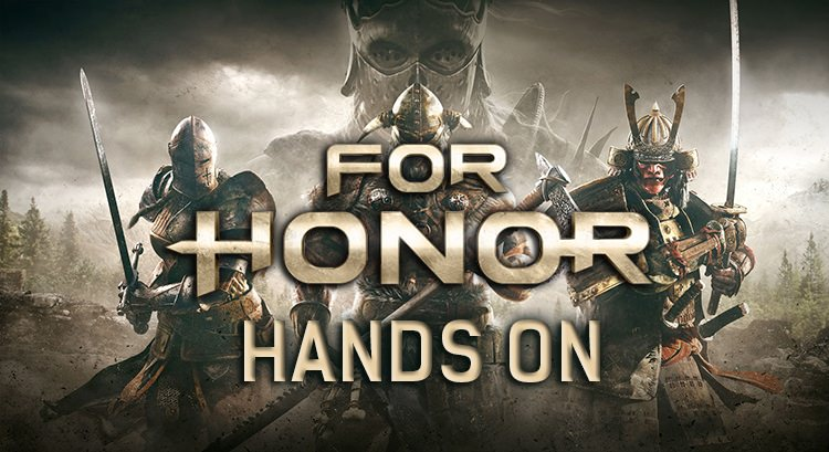 For Honor: A Hands on Demo With a Dark Souls Veteran