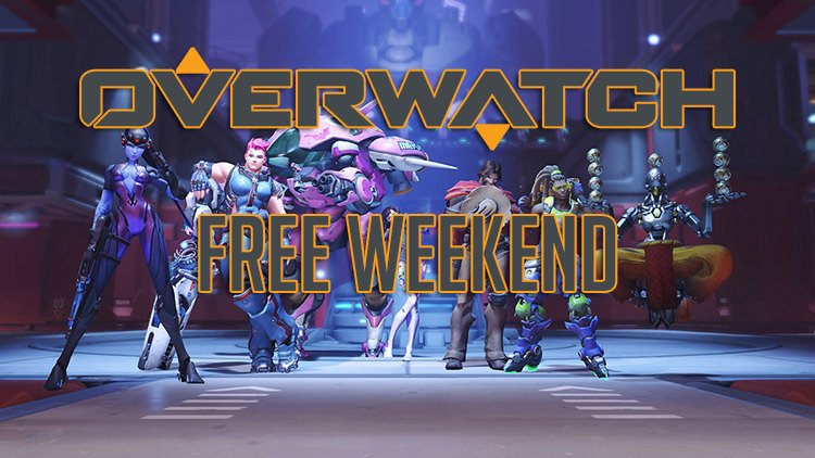 FREE WEEKEND! Rainbow six & Overwatch