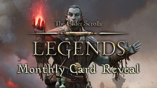 The Elder Scrolls Legends Reveals New Monthly Card Reward