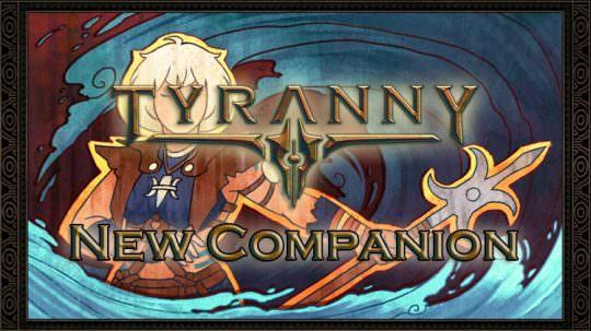 Tyranny Dev Diary Introduces New Companion