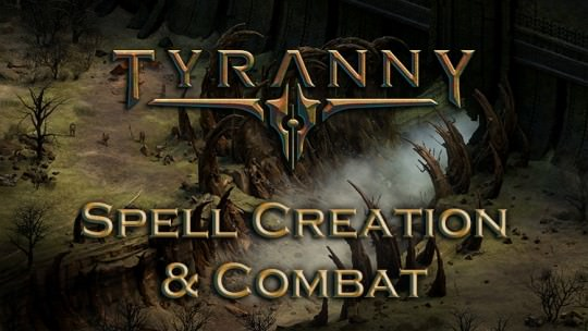 New Tyranny Video Shows off Spell Creation and Dungeon Crawls