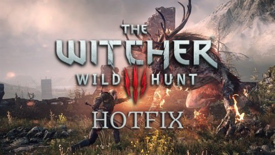 Hotfix for The Witcher 3 Now Available