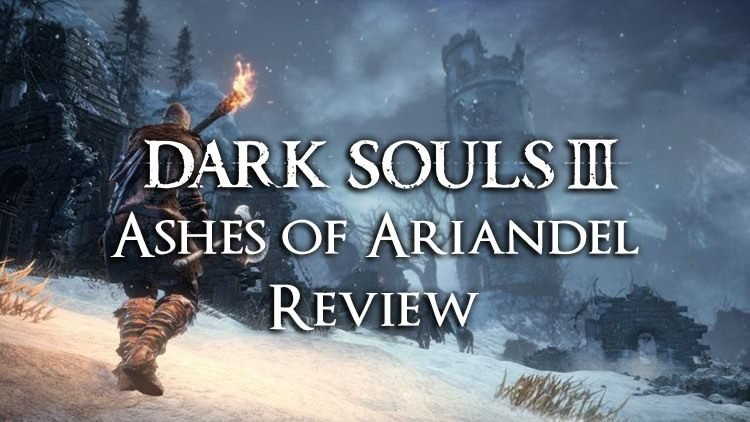 Dark Souls 3 Ashes of Ariandel DLC Review (PS4)