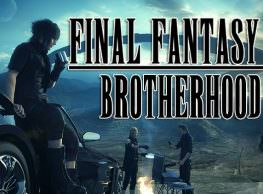 Brotherhood: Getting To Know Noctis & The Party in Final Fantasy XV