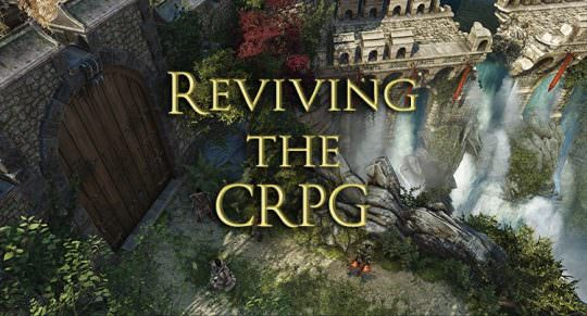How Torment, Tyranny, Divinity Original Sin 2 & Others Are Reviving the CRPG Genre