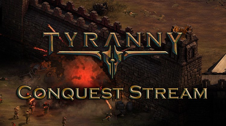 Tyranny To Stream Conquest Opening Today, Let Viewers Make Choices