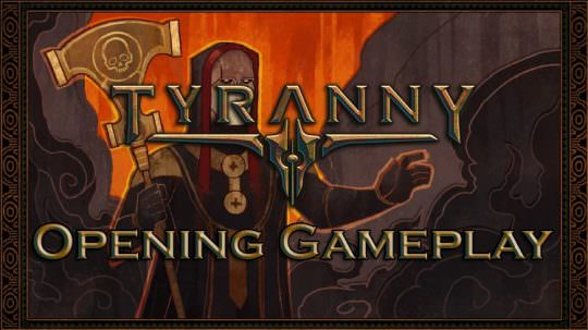 Tyranny Video Shows The Game's Opening Moments