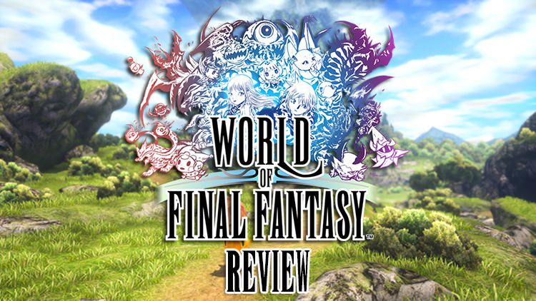 A Chibi Trip of Nostalgia: World of Final Fantasy PS4 Review