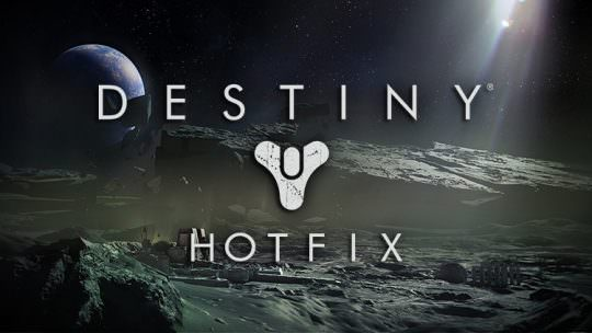 New Hotfix Now Live for Destiny