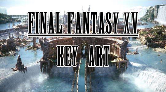 Final Fantasy XV Releases Brilliant Key Art