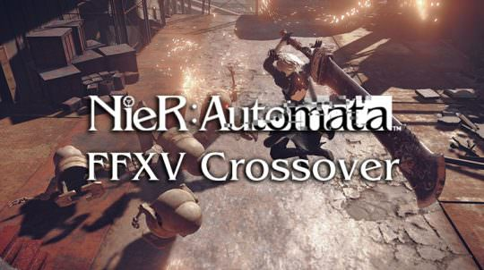 Nier Automata Will Feature a Final Fantasy XV Crossover Weapon