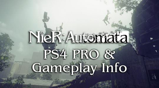 Nier Automata To Get PS4 Pro Support, 25+ Hours of Gameplay
