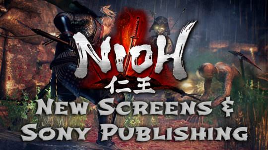 Nioh Releases New Screenshots, Confirms Sony Publishing