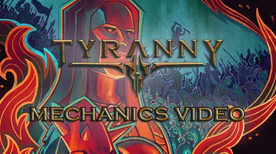 Tyranny's Final Developer Diary Video Digs Into the Game's Gameplay & Mechanics