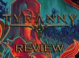Tyranny Review: Judgement Day