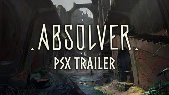 Absolver Reveals New Trailer at Playstation Experience