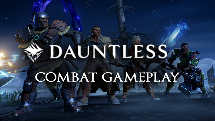 Watch Some Early Dauntless Combat Gameplay