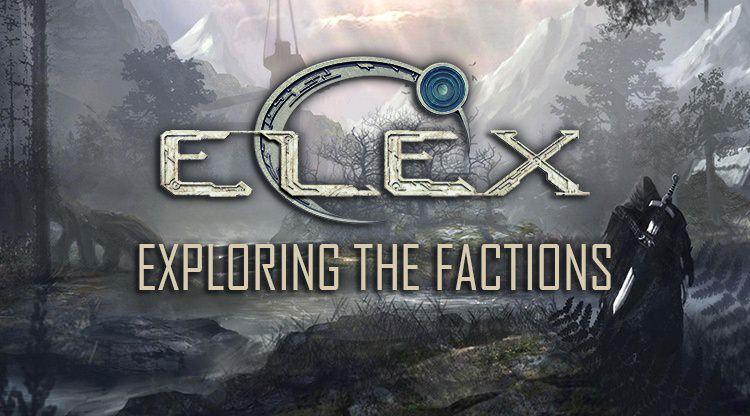 Exploring the Factions in Elex