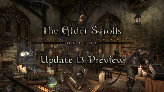 The Elder Scrolls Online Previews Update 13