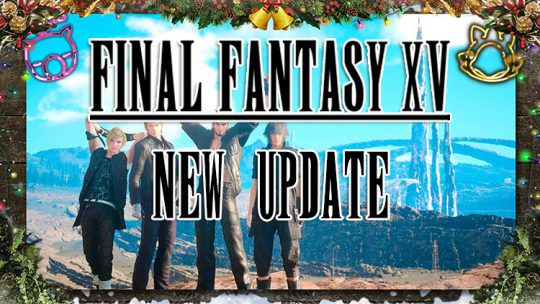 Final Fantasy XV Update 1.03 Is Now Live, Brings New Game Plus & More