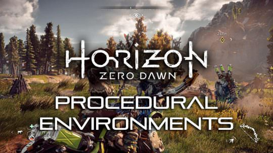 Horizon Zero Dawn Will Use Procedural Tech To Create the Environment