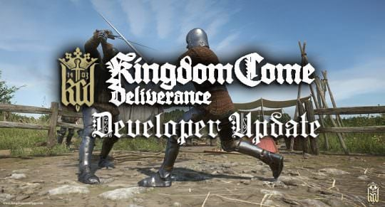New Kingdom Come Deliverance Developer Update Video Released