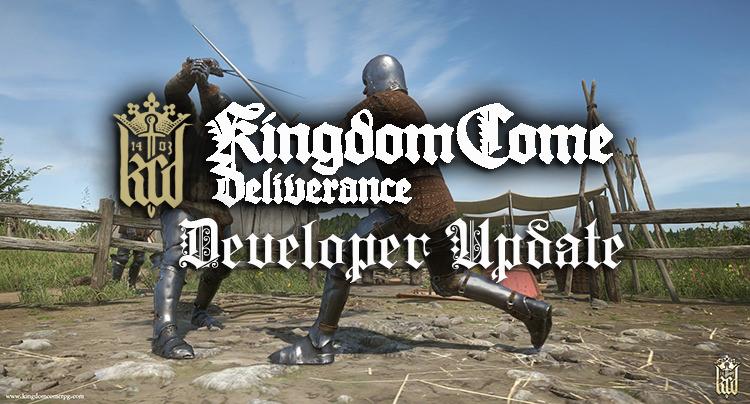 New Kingdom Come Deliverance Developer Update Video Released