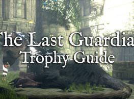 The Last Guardian Trophy List & Guide