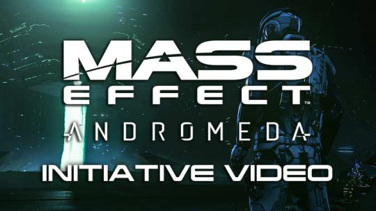 Mass Effect Andromeda Releases New Andromeda Initiative Briefing