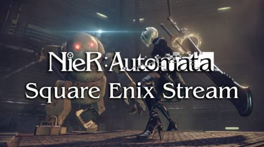Square Enix Hosts New Nier: Automata Livestream