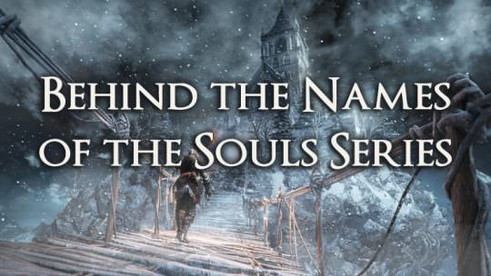 The Etymology of the Souls Series: A Guide