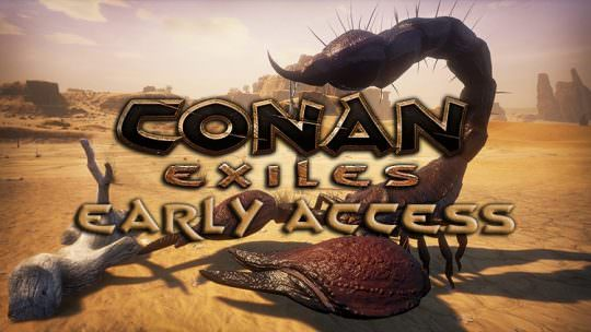 Conan Exiles Now in Early Access, Watch the Launch Trailer