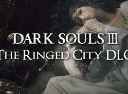 Dark Souls 3: The Ringed City DLC Announced