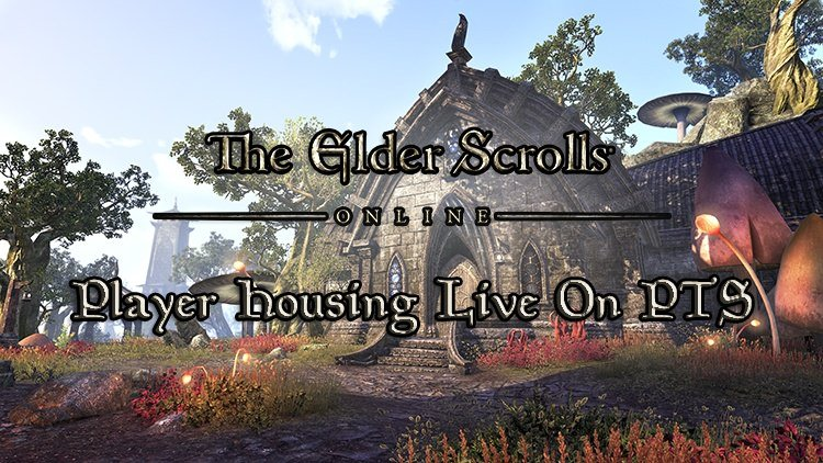 The Elder Scrolls Online's Homestead Player Housing Now On PC Public Test Server