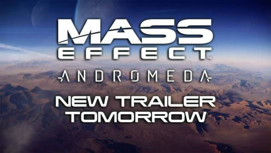 Mass Effect Andromeda Cinematic Trailer Coming Tomorrow