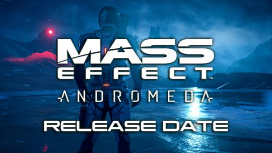 Mass Effect Andromeda Launches This March