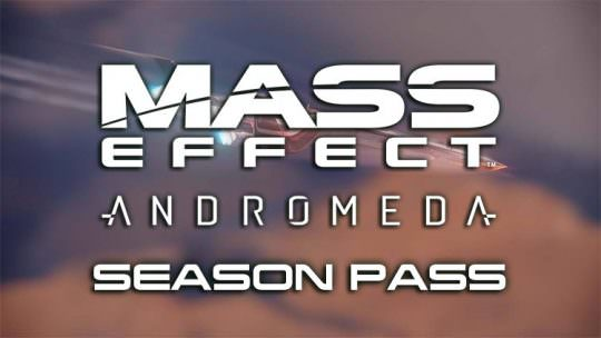No Season Pass for Mass Effect Andromeda, Early EA Access Confirmed