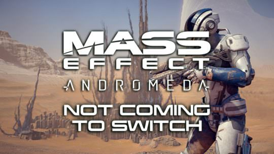 Mass Effect Andromeda Not Coming to the Nintendo Switch, Possible Release Day Leak