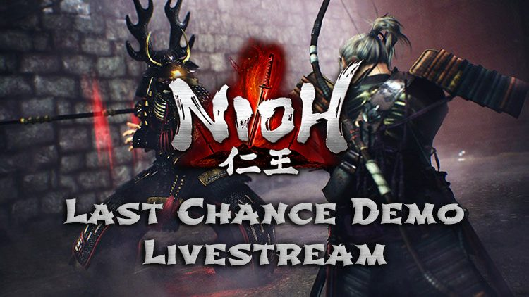 Join Us Tomorrow for Our Nioh Last Chance Demo Livestream!