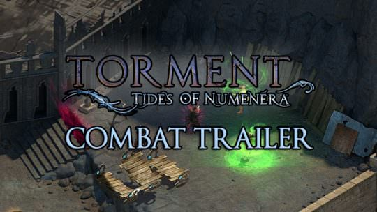 Torment: Tides of Numenera Trailers Shows Off The Game's Dynamic Combat
